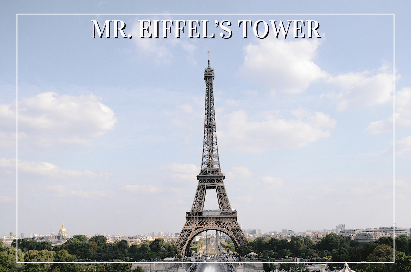 Mr. Eiffel's Tower